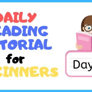 DAY 18: TEACH Your CHILD To READ FAST & FLUENT!
