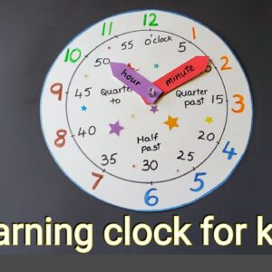 DIY Learning clock | Teach child to read time in an easy way