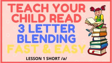HOW EASY to READ 3 LETTER BLENDING - Short /a/  Mastery