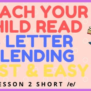 HOW EASY to READ 3 LETTER BLENDING - Short /e/  Mastery