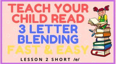 HOW EASY to READ 3 LETTER BLENDING - Short /e/  Mastery