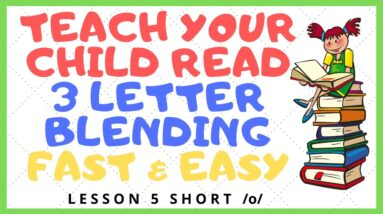 HOW EASY to READ 3 LETTER BLENDING - Short /o/  Mastery