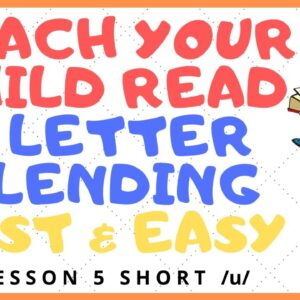 HOW EASY to READ 3 LETTER BLENDING - Short /u/  Mastery