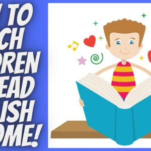 How To Teach Children To Read English At Home/Teaching Kids To Read