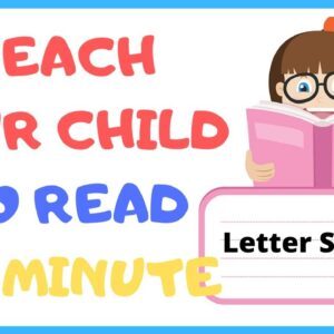 HOW to TEACH YOUR CHILD READ in 1 minute - Letter Sounds Mastery
