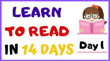 LEARN TO READ IN 14 DAYS   ---- DAY 1 ----  Letter Sounds