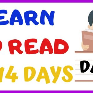 LEARN TO READ IN 14 DAYS  ---- DAY 3 ----