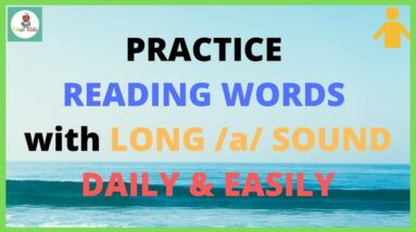 PRACTICE READING LONG VOWEL /a/