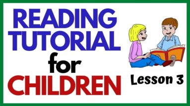 TEACH YOUR CHILD READ FAST & EASY  ----Lesson 3----