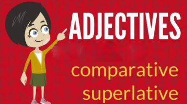 ADJECTIVES comparative superlative easy english for beginners for kids Αγγλικά Anglais Angielski