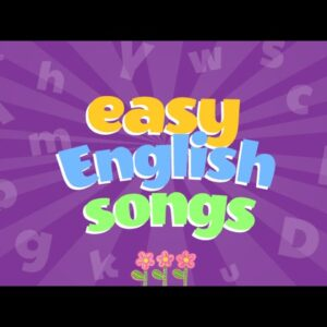 Easy English Songs for Kids Playlist | Children Love to Sing
