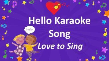 Hello Song Karaoke | Easy English Song | Children Love to Sing