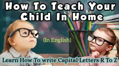 How To Teach Your Child In Home  ll  Learn How To Write Capital Letters