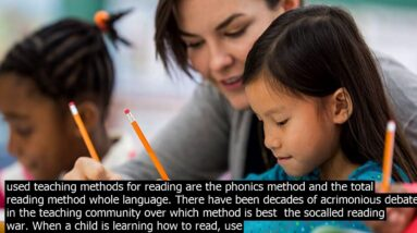 Methods to teach a child to read lea.rn about the common methods used for teaching children