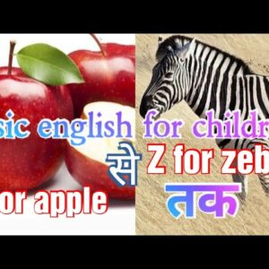 A for apple/ Basic english/ English for children/nursery english/ easy english/ english for baby/